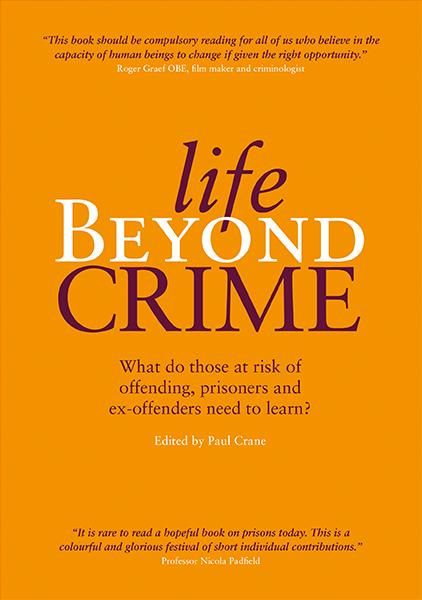Life beyond crime