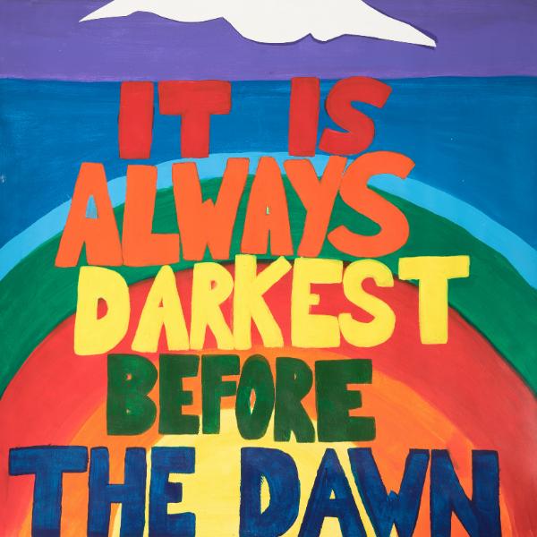 It is Always Darkest Before the Dawn
